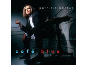 Barber Patricia - Café Blue [ReMixed &...