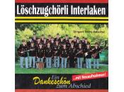 Löschzugchörli Interlaken - Ein Dankeschön...