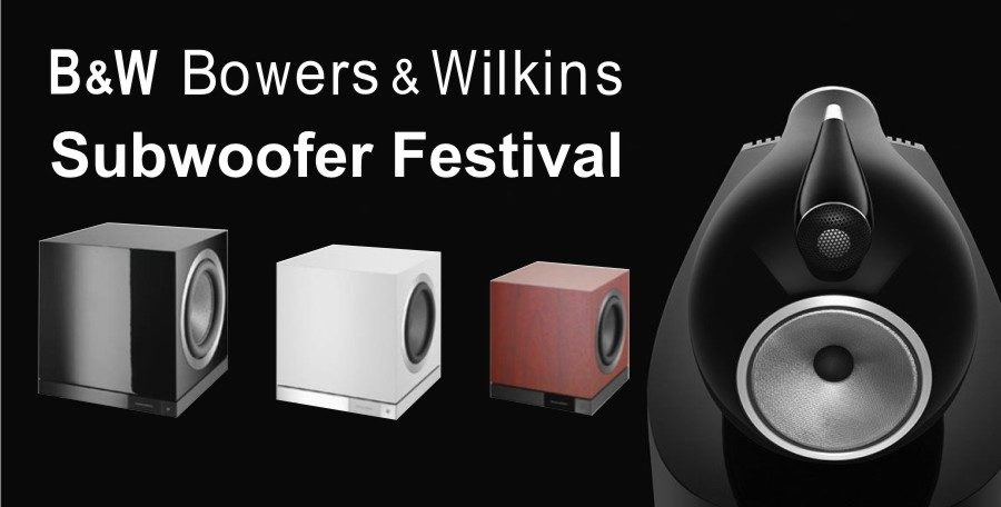 Bowers & Wilkins 'Subwoofer Festival'